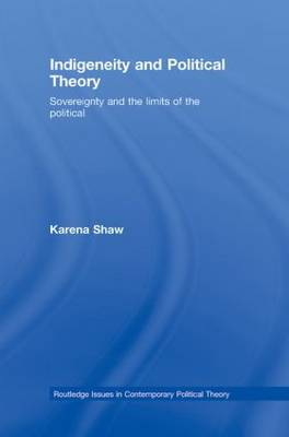 Indigeneity and Political Theory book