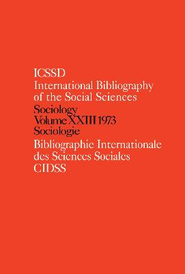 IBSS: Sociology  Volume 23 by International Committee for Social Science Information and Documentation