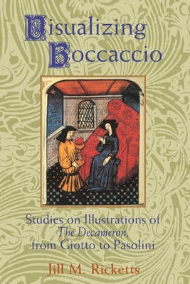 Visualizing Boccaccio by Jill M. Ricketts
