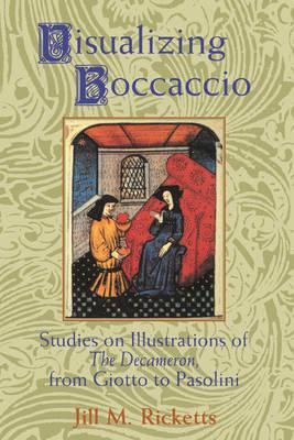 Visualizing Boccaccio by Jill M. Ricketts
