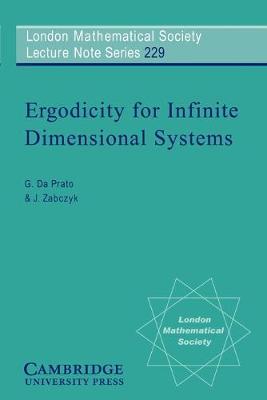 Ergodicity for Infinite Dimensional Systems book