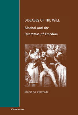 Diseases of the Will by Mariana Valverde