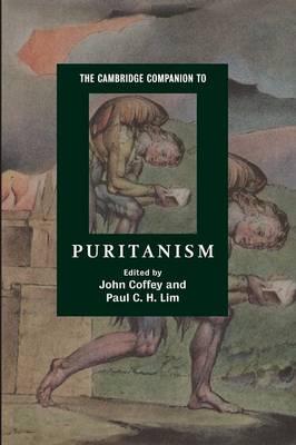 The Cambridge Companion to Puritanism by John Coffey