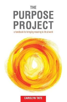 Purpose Project by Carolyn Tate