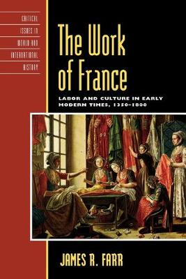 The Work of France by James R. Farr