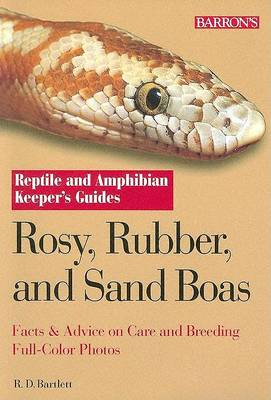 Rosy, Rubber and Sand Boas by R. D. Bartlett
