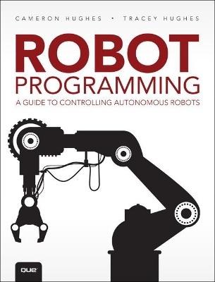 Robot Programming by Cameron Hughes