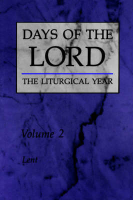 Days of the Lord: Lent by Robert Gantoy