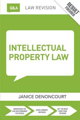 Q&A Intellectual Property Law by Janice Denoncourt