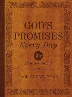 God's Promises Every Day: 365-Day Devotional by Jack Countryman