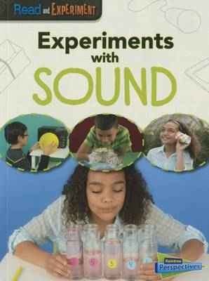Experiments with Sound by Isabel Thomas