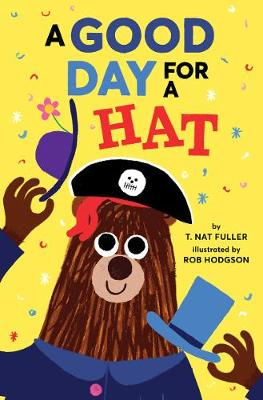 Good Day for a Hat by Rob Hodgson
