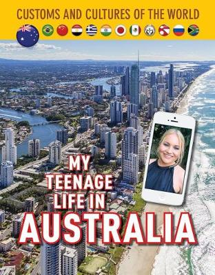 My Teenage Life in Australia by Jim Whiting