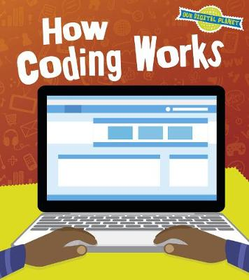 How Coding Works by Ben Hubbard
