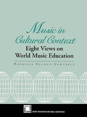 Music in Cultural Context by Patricia Shehan Campbell