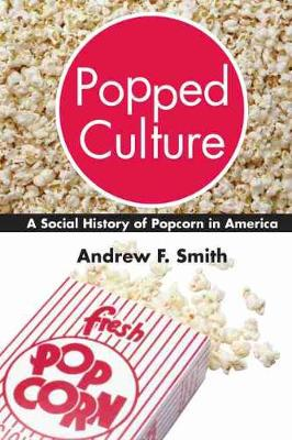 Popped Culture by Andrew F. Smith