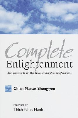 Complete Enlightenment by Sheng-Yen