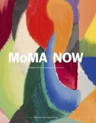 MoMA Now: MoMA Highlights 90th Anniversary Edition by