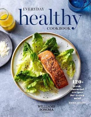 WS Everyday Healthy Cookbook by Dana Jacobi