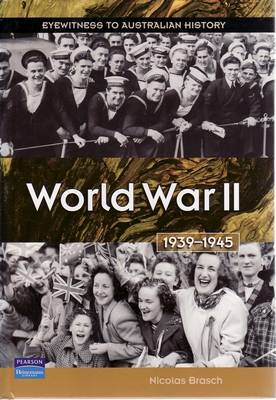 World War II 1939-1945 by Nicolas Brasch