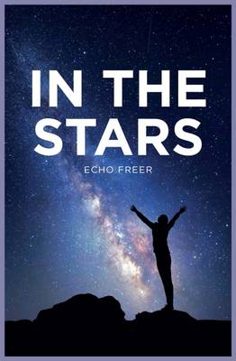 In the Stars by Echo Freer