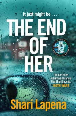 The End of Her by Shari Lapena
