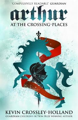 Arthur: At the Crossing Places book
