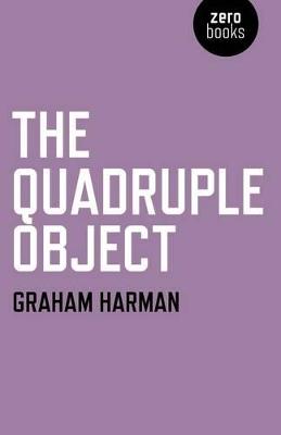 Quadruple Object by Graham Harman