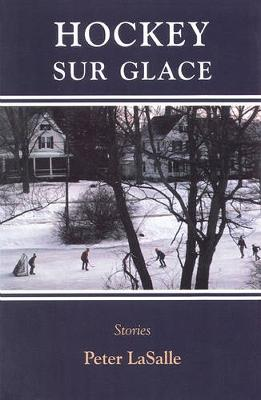 Hockey Sur Glace by Peter Lasalle
