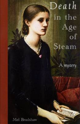 Death in the Age of Steam by Mel Bradshaw