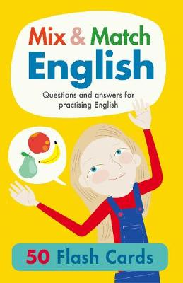Mix & Match English: Questions and Answers for Practising English by Rachel Thorpe