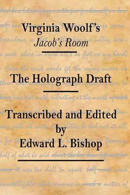 Virginia Woolf's Jacob's Room by Edward L Bishop