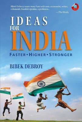 Ideas for India by Bibek Debroy