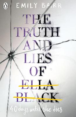 Truth and Lies of Ella Black book