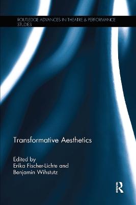Transformative Aesthetics by Erika Fischer-Lichte
