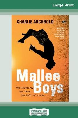 Mallee Boys (16pt Large Print Edition) by Charlie Archbold