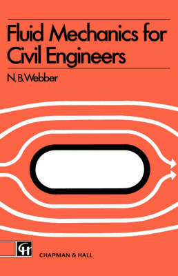 Fluid Mechanics for Civil Engineers by N.B. Webber