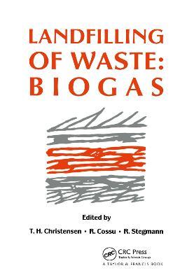 Landfilling of Waste by T.H. Christensen