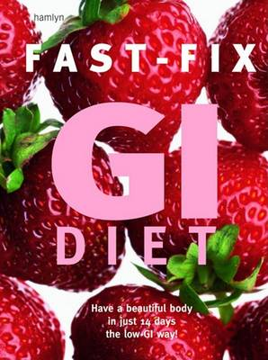 Fast-Fix GI Diet by Helen Foster