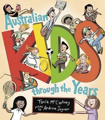 Australian Kids through the Years by Tania McCartney