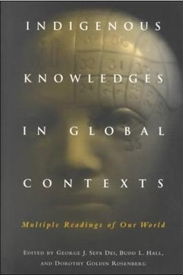 Indigenous Knowledges in Global Contexts by Budd L. Hall