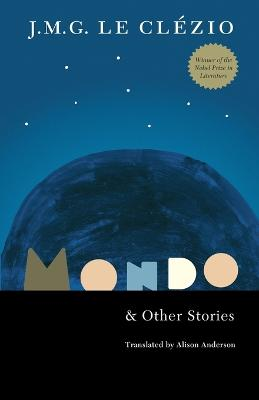 Mondo and Other Stories by J. M. G. Le Clezio