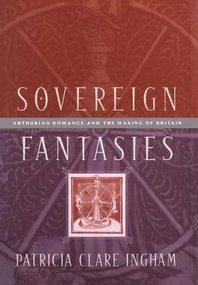 Sovereign Fantasies by Patricia Clare Ingham