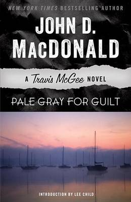 Pale Gray for Guilt by John D MacDonald