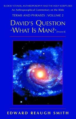 """David's Question """"What is Man?"""" by Edward Reaugh Smith"""