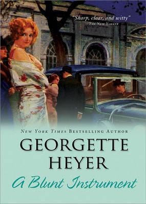 A Blunt Instrument by Georgette Heyer