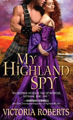 My Highland Spy by Victoria Roberts