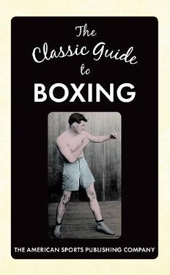 Classic Guide to Boxing book