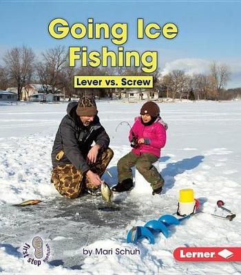 Going Ice Fishing by Mari Schuh