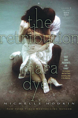 Retribution of Mara Dyer by Michelle Hodkin